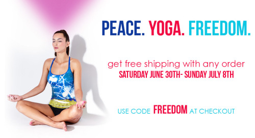 Starting today get free shipping on any order. Peace. Yoga. Freedom.