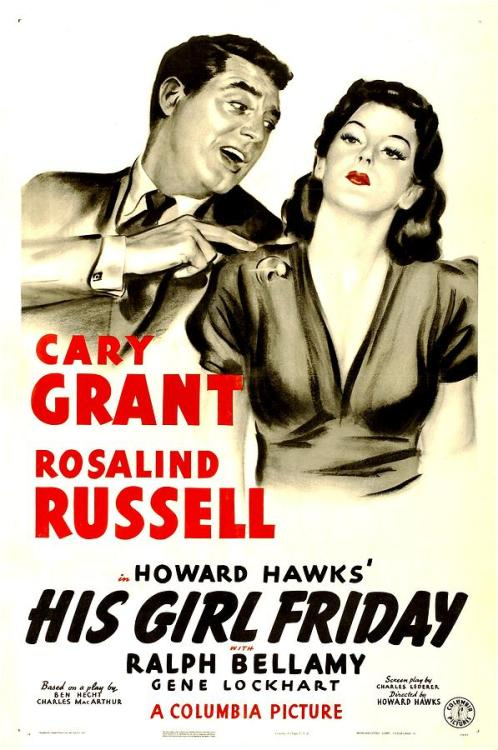(035/365) His Girl Friday (1940) by Howard Hawks ★★★★☆