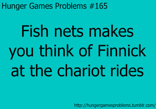 *** omg such poor grammar on my part! FISH NETS MAKE YOU THINK OF FINNICK AT THE CHARIOT RIDES  asdfghjkl Credit from here!