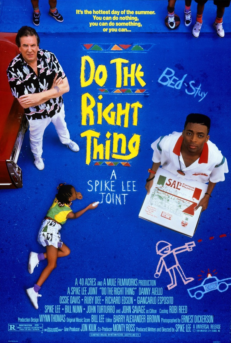 BACK IN THE DAY |6/30/89| The movie, Do The Right Thing, is released in theaters.
