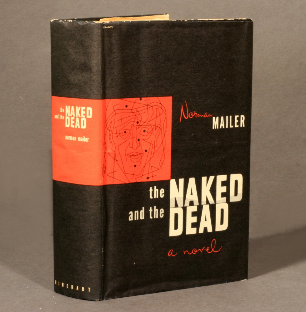 "The Naked and the Dead (1948). Norman Mailer (1923-2007). New York: Rinehart & Company. Octavo, original black cloth, original dust jacket. First edition. One of the classic novels of World War II. It was based on Mailer's experiences with the 112th Cavalry Regiment during the Philippines Campaign (1944–45) in World War II. ""Nobody could sleep. When morning came, assault craft would be lowered and a first wave of troops would ride through the surf and charge ashore on the beach… All over the ship, all through the convoy, there was a knowledge that in a few hours some of them were going to be dead."" — Mailer, The Naked and the Dead, opening lines."