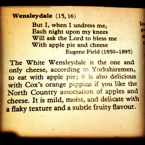 "Dying culinary arts. The joys of Wensleydale cheese with apple pie.   When you begin to explore cooking from scratch and not using packaged food it is necessary to look to traditional recipes in old books. Modern cookbooks pander to the supermarket marketing spin of ""choose a recipe, then go source it"". This leaves you with wastage of half used packaged ingredients. Whereas traditional cooking goes by what is seasonal.   Out of that come pairings of ingredients lost to fashion, like this, Wensleydale cheese and apple pie, or Eccles cakes and Stilton. Let's bring it back. Please."
