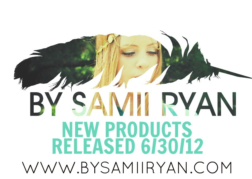 NEW products are available now! www.bysamiiryan.com go shop shop shop!