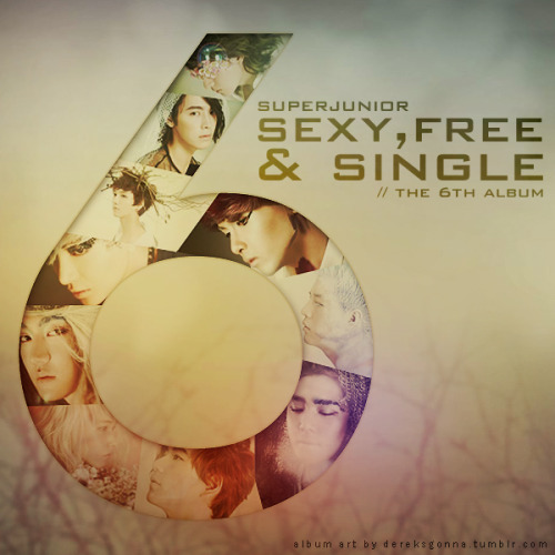 dereksgonna:  [FANART/ALBUM ART] Super Junior - Sexy, Free & Single i seriously dont like the Album Art~ *peace* so i made my own Album Art and i want to share it with you guys~ feel free to use it :) enjoy! edited by dereksgonna.tumblr.com