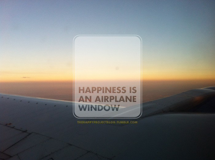 I love flying because it means I am off to someplace cool or I am going home. Looking out the window, I am always mesmerized by the breathtaking view. Being above the clouds. Amazing sunsets. Natural wonders. The shiny metal wing. People's swimming pools. Sprawling city lights. Happiness is a window seat.