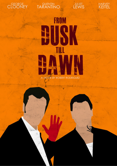 minimalmovieposters:  From Dusk Till Dawn by Guilherme Grecu