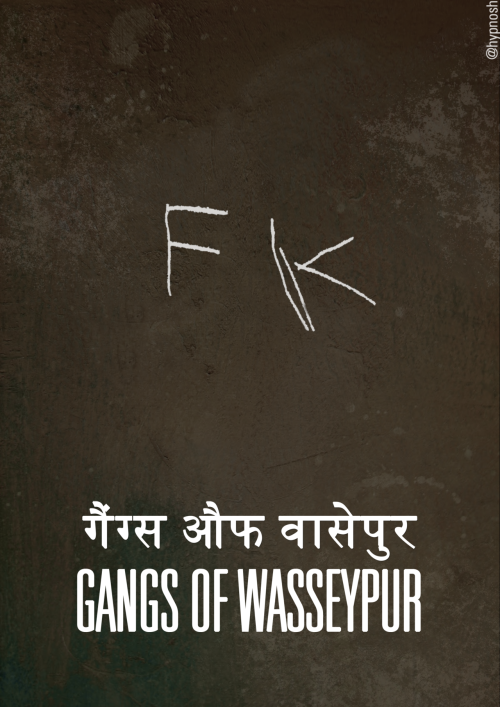 Gangs of Wasseypur [2012] by @Hypnosh