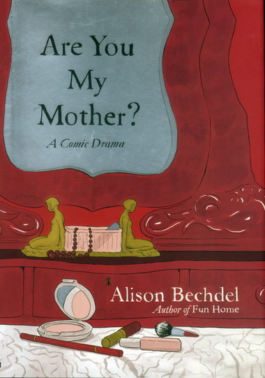 """Are You My Mother? a comic drama"" by Alison Bechdel. The long awaited sequel to ""Fun Home,"" the author's second novel is a poignant and funny memoir focused on a unique mother and daughter relationship.  Alison Bechdel is a renowned queer author, best known for her ""slice of life"" comic strip Dykes to Watch Out For."