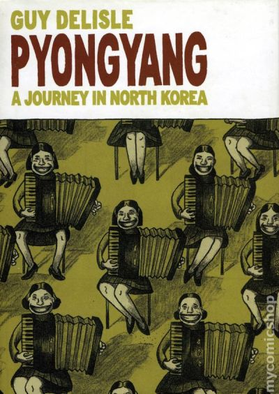 """Pyongyang: A Journey in North Korea"" by Guy Delisle. This engaging non-fiction book is a French-Canadian cartoonist's take on North Korea. The totalitarian state is seen through the eyes of grumpy traveler , so the illustrations are stark and the text is at times harsh, but the work remains a fascinating account of his time in a country that rarely opens its doors to foreigners."