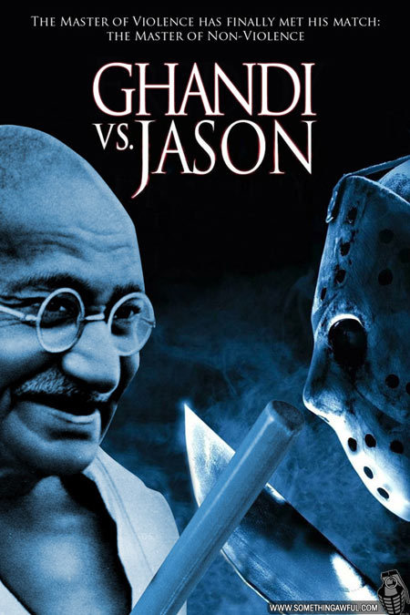 shanemorris:  Ghandi vs. Jason
