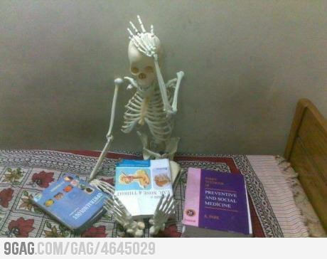 9gag:  Medical students can relate.