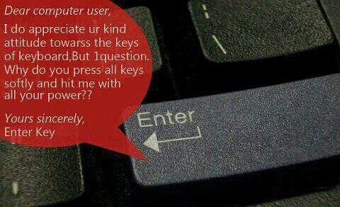 lolseriouslytho:  'Enter' key asks…