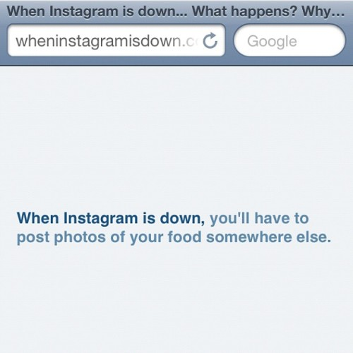Instagram was down yesterday, so I created this fun little website: http://wheninstagramisdown.com/ - Don't forget to refresh the site for more ;) #instagram (Taken with Instagram)