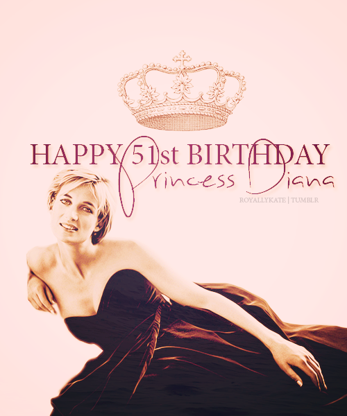 Happy Birthday Princess Diana, I love you! (July 1, 1961 - August 21, 1997)