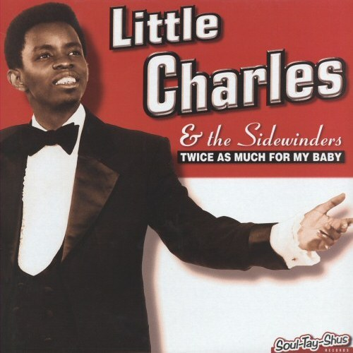 Little Charles & The Sidewinders - Shanty Town