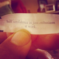 bricksninja:   … in bed. #fortune #fortunecookie #selfconfidence #inbed (Taken with Instagram)