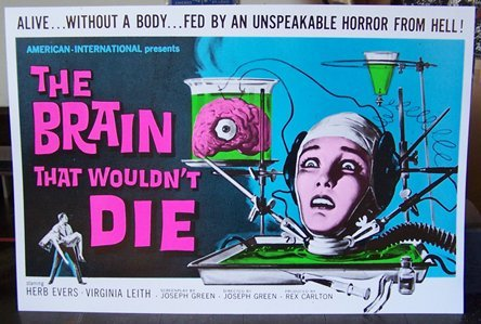 The Brain That Wouldn't Die  (1959)