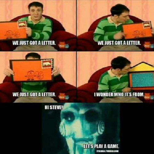 #funny #saw #bluesclues  (Taken with Instagram)