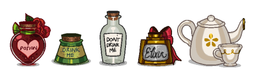 "photinus:  There's a nicely prepared potion, an antiquated potion that smells a bit like pop, a simple bottle that says ""don't drink me"" but seems to have nothing inside, an extravagant elixir that's almost too gaudy, and a slightly cold teapot with a single teacup next to it. Which one would you choose?  I'd drink the pop drink me potion :0"