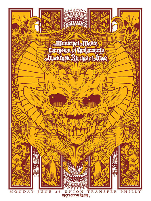 Municipal Waste/Corrosion of Conformity/Black Tusk/3 Inches of Blood posters are up for sale. Spread the word.