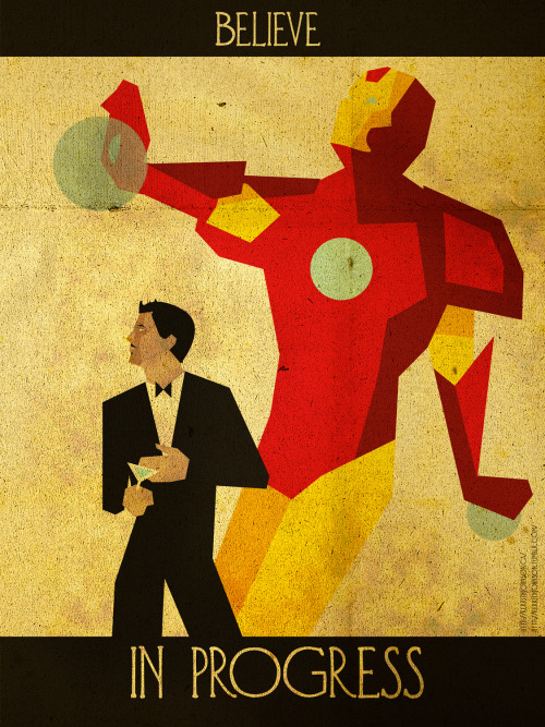 "Believe - Iron Man by ~Rekwin ""Progress."" Another in the excellent ""Believe"" series: Keeping Heroes iconic but positive."
