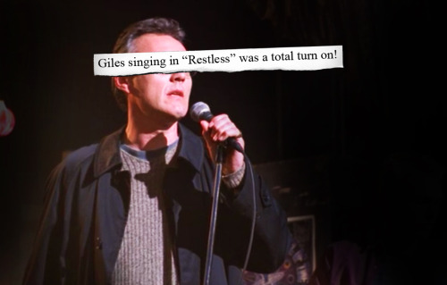 "buffyconfessions:  Giles singing in ""Restless"" was a total turn on!"