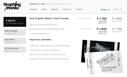 twistedfork:  Graphika Manila 2012 Tickets Just helping the organizers of Graphika spread the word. :) You can buy the tickets in 3 ways: 1. Direct from partner stores 2. Bank Deposit or 3. Buy Online. To know more click this link. Please spread the word. :)
