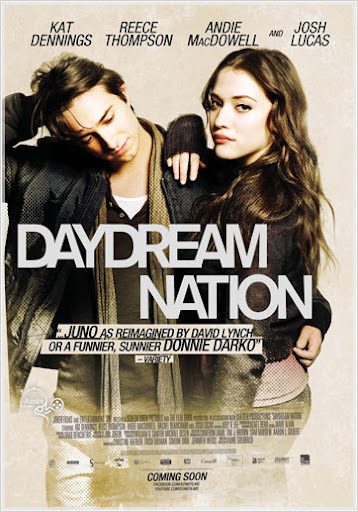 Daydream Nation This film was amazing. It's on Netflix instant right now, so there's no excuse for you to not watch it.