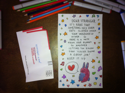 dallasclayton:  Use your old parking ticket envelopes to make people happy!