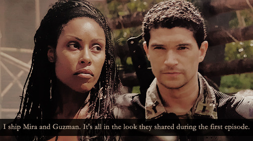 27. I ship Mira and Guzman. It's all in the look they shared during the first episode.