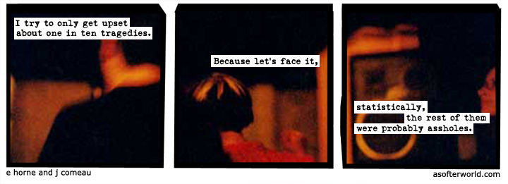 softerworld:  A Softer World: 836 (i've wasted enough tears on assholes.)
