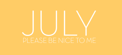 w-ildbliss:  July, please be nice to me please don't change source links :'( x