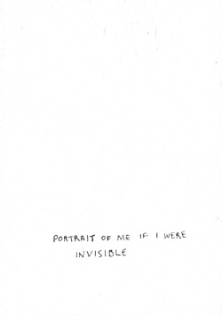 portrait of me if i were invisible