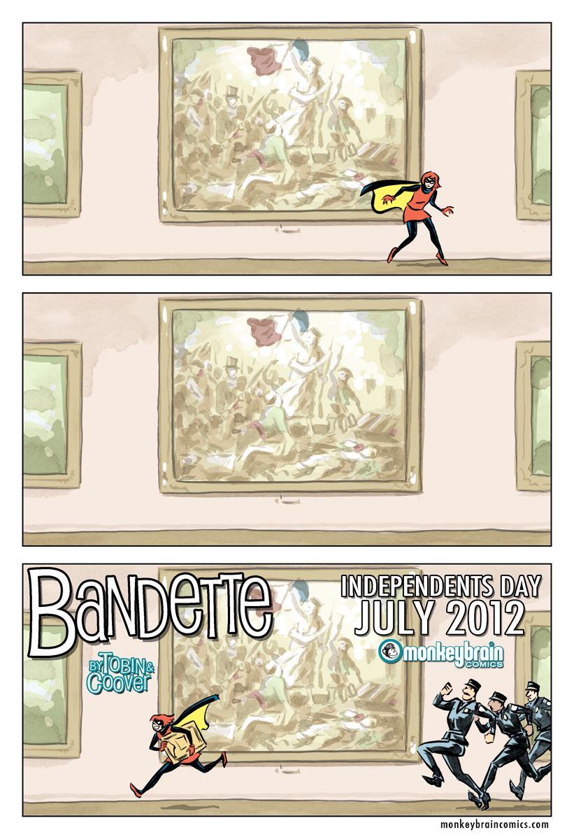 "colleencoover:  Today we announce the launch of Bandette, a new on-going digital series from Paul Tobin and me, available on ""Independents Day"" Wednesday, July 4 on the comiXology digital platform across the iPhone, iPad, Android, Kindle Fire and the Web through Monkeybrain Comics! You can read more about Monkeybrain's big launch and find preview pages on CBR, The Signal Watch, Multiversity Comics, Bleeding Cool, and other, easily Google-able places on the Internet. Details on the Monkeybrain/comiXology deal on the comiXology Blog. Listen to Monkeybrain's Chris Roberson & Allison Baker on this week's War Rocket Ajax podcast! Paul and I are really excited about this, you guys! Original Article"