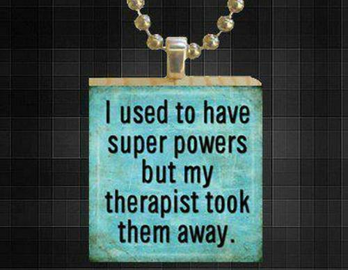 I used to have super powers…