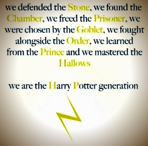 dorancs:  We are the Harry Potter generation.