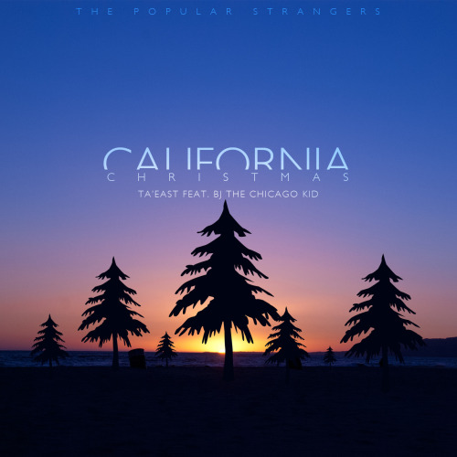 Ta'East — California Christmas ft. BJ The Chicago Kid   Really feeling this new one! California meets Chicago as Ta'East and BJ join forces.     > download
