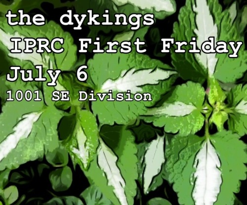 "Oh hello, Portlanders!  I'm playing at the IPRC this very Friday.  ""We are celebrating First Fridays at the IPRC. July 6th we will be featuring the IPRC typography show and music from The Dykings, The Dykings are a Portland-based lo-fi music project whose sole constant member is Sara Renberg. Renberg combines the textures of live looping with literary lyrics to create emotionally resonant songs.  Free and open to the public""  The event starts at 6 but I'll likely be performing around 7.  I'm playing several new songs.  Also, I'll have copies of my chapbook available if you're interested in picking one up.   The Independent Publishing Resource Center is located at 1001 SE Division and is a CRAZY RAD place in case you are interested in learning letterpress or book binding.  Or! If you're just looking for some superhero copy machines for your zine-making needs, they have those, too."