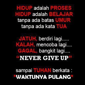 akaway:  NEVER GIVE UP !