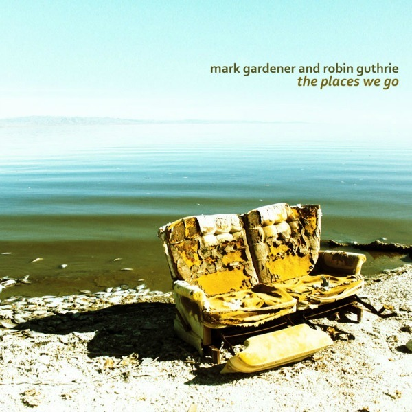 Ride's Mark Gardener, Cocteau Twins' Robin Guthrie releasing 'The Places We Go' single [DETAILS]
