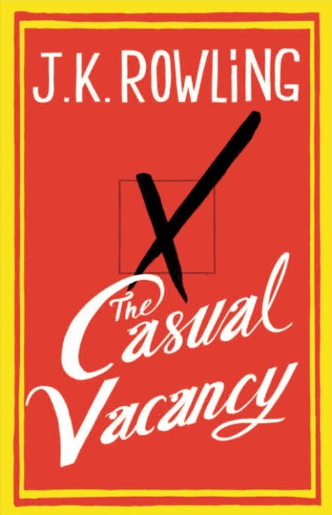 senorita-ramos:  surfeitdoldrums:  J.K. Rowling's 'The Casual Vacancy' book cover art released! / (source)  why don't i just die now