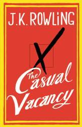 CASUAL VACANCY cover unveiled. OF COURSE we will be having a midnight release party. We are not monsters.