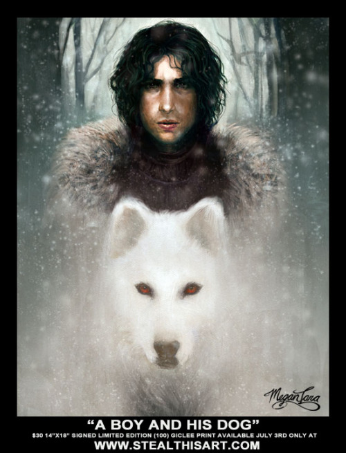 "meganlara:  ""A Boy and His Dog"" by Megan Lara Game of Thrones inspired piece $30 14""x18"" limited edition (100) SIGNED giclee print available at StealThisArt.com July 3rd ONLY!"