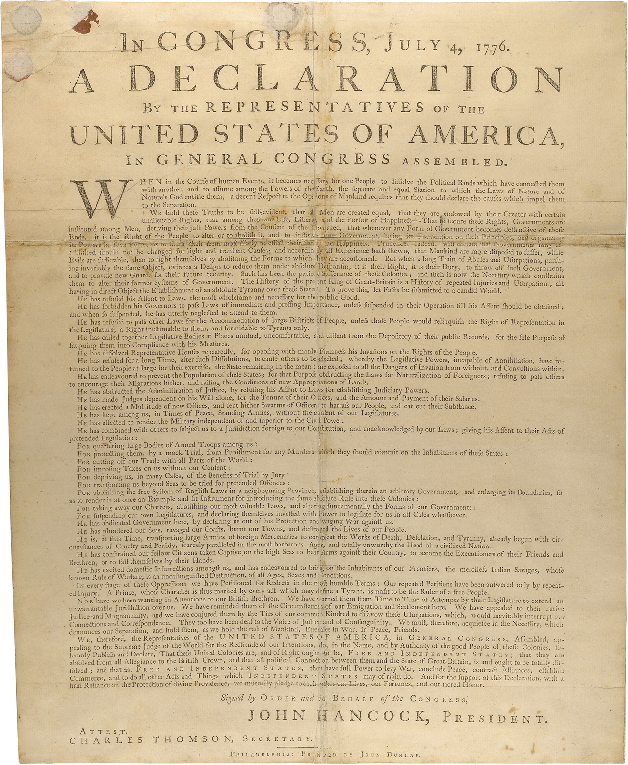 "The Dunlap Broadside of the Declaration of Independence This is one of the copies produced by John Dunlap, the official printer of the Continental Congress, and the first version of the Declaration to be printed and distributed. It was inserted into the ""rough journal"" of the Continental Congress within the July 4 entry. The handwritten version of the Declaration (aka the ""Engrossed"" version), later signed by members of the Continental Congress, is on permanent display in the National Archives Building in Washington, DC, in the Rotunda for the Charters of Freedom.  Starting at 10am today, you can hear it read — four of the readers are descendants of the original signers.   Ever been to the National Archives to see the Declaration of Independence in person?  Ever heard it read?"