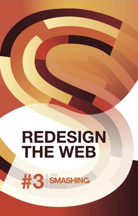 Redesign The Web - The Smashing Book #3 - Kindle Edition. Author: Smashing Magazine The new Smashing Book number 3 is out with the main theme: 'Redesign The Web'. This book is your professional guide and reference on how to redesign websites to make them more user friendly and give them a modern look. With useful advices on innovative UX techniques and an extensive overview of advanced HTML5, CSS3 and JavaScript techniques - it's your perfect web design guide. Available on Amazon.com via: BookStairsFacebook // Twitter // Google+ // Pinterest