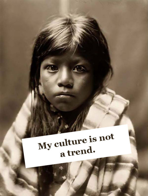 nativeamericannews:  My culture is not a trend.