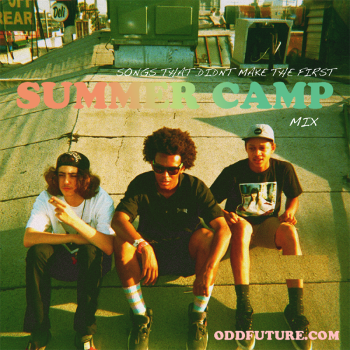 oddfuture:  Last Year I Released The Summer Camp Mix 2011, You Can Still Find That Shit Somewhere…..This Time I Made A Mix Of All The Songs That Didn't Make The Last One. So Yeah, Enjoy. Happy Summer Fuck Face - Tyler. ( click photo to download)