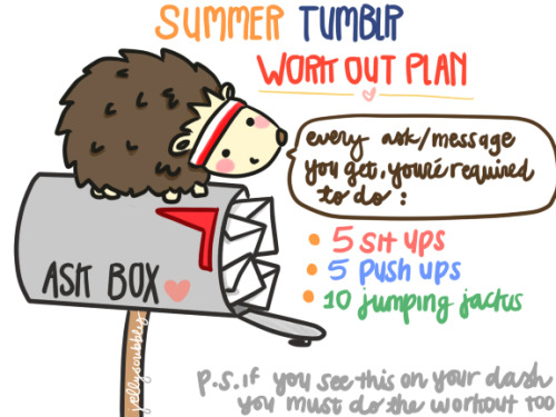 :) do it! mr.hedgehog's got a plan for you.BENEFITS: -EXERCISE -if your friends wana troll you, youll get a buncha messages! -since most of us probably dont go to the gym, were gunna need to workout aye? - you dont get alot of messages on a daily basis? hey. less work for you. have fun with this! and seriously, do theexercises when you get messages. it'll help youlive longer. probably. MAKE ME EXERCISE! on the plus side. its not like im telling you to do 2143465464 of everything. p.s. if you really wana get fit. turn on the anon option.