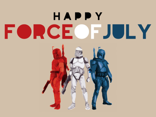 tiefighters:  Happy Force of July Created & submitted by Travis English