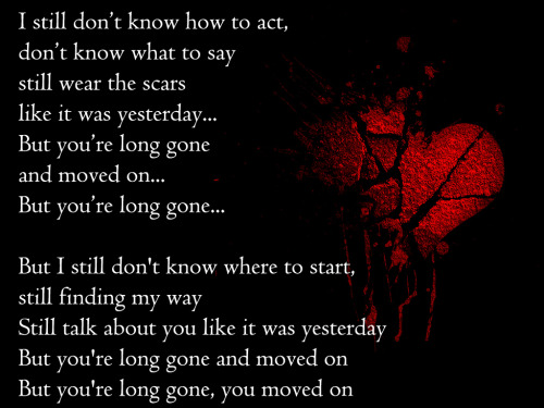 Miscellaneous thoughts from a broken heart The Script - Long Gone and Moved On